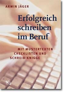 Cover Buch Erfolgreich Schreiben im Beruf - Armin Jäger